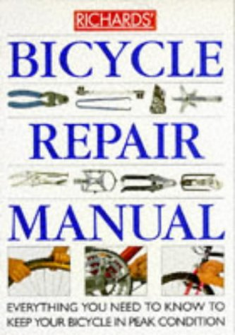 richards-bicycle-repair-manual-everything-you-need-to-know-to-keep-your-bicycle-in-peak-condition