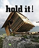 Hold it! The Art & Architecture of Public Space: Bricolage Resistance Resources Aesthetics - Folke Köbberling, Martin Kaltwasser