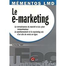 Le e-marketing : La connaissance du marché et du cyber consommateur, Le positionnement et le marketing mix d'un site de vente en ligne