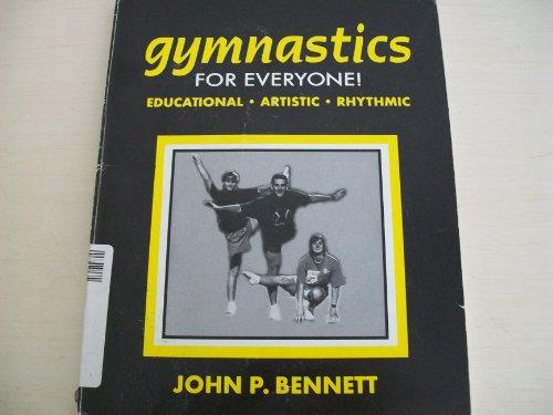 Gymnastics for Everyone por John P. Bennett