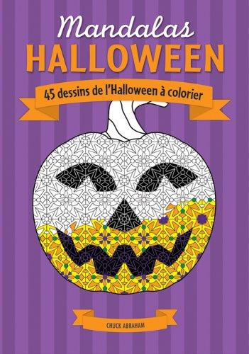 Mandalas: Halloween: 45 Dessins de l'Halloween ? Colorier
