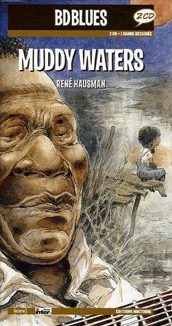 Muddy Waters : Edition bilingue français-anglais (2CD audio) par René Hausman