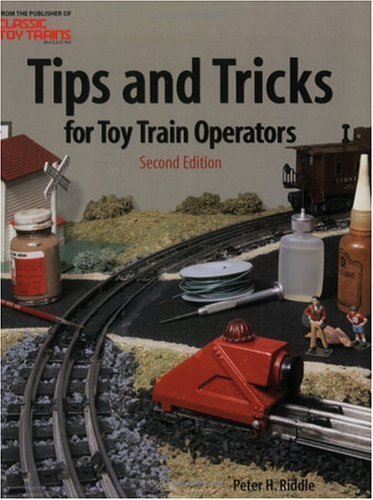 Tips and Tricks for Toy Train Operators por Peter H. Riddle