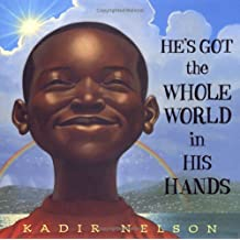 By Nelson, Kadir [ [ He's Got the Whole World in His Hands[ HE'S GOT THE WHOLE WORLD IN HIS HANDS ] By Nelson, Kadir ( Author )Sep-08-2005 Hardcover ] ] Sep-2005[ Hardcover ]