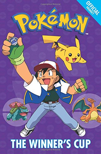 The Official Pokémon Fiction: The Winner's Cup: Book 8