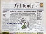 monde le no 16810 du 11 02 1999 mme voynet contre la france revancharde le proces du sang immigration l italie regularise 250 000 clandestins la madeleine de proust