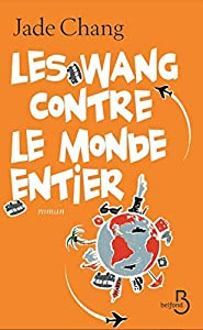 """Afficher """"Les Wang contre le monde entier"""""""