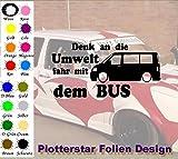Denk an die Umwelt fahr mit dem Bus Sticker OEM Fun Aufkleber Hater Domo Bitch Race Power Honda PS JDM