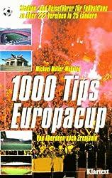 Tausend ( 1000) Tips Euro- Fußball. Von Aberdeen bis Zrenjanin