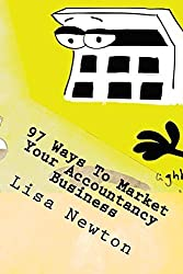 97 Ways To Market Your Accountancy Business