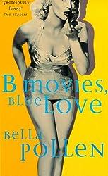 B Movies, Blue Love