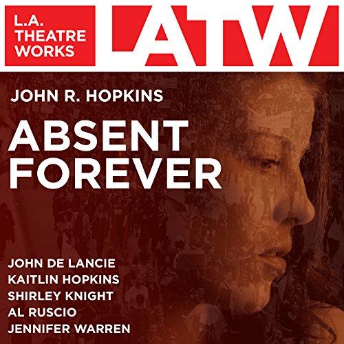 Absent Forever  Audiolibri