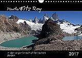 Monte Fitz Roy - in den argentinisch-chilenischen Anden (Wandkalender 2017 DIN A4 quer): Der Fitz-Roy, in der Sprache der Tehuelche-Indianer El ... (Monatskalender, 14 Seiten ) (CALVENDO Natur)