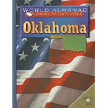 Oklahoma: The Sooner State (World Almanac Library of the States (Paperback)) by Michael A Martin (2002-07-01)