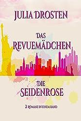 Das Revuemädchen und Die Seidenrose: Zwei historische Romane