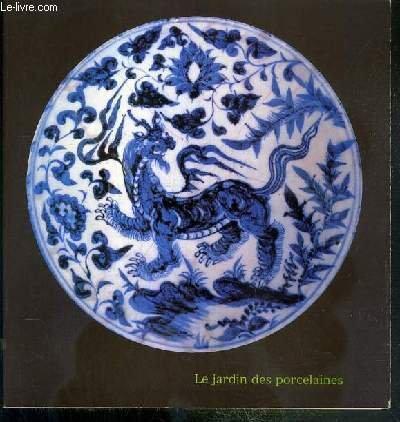 Le Jardin des porcelaines par Jean-Paul Desroches