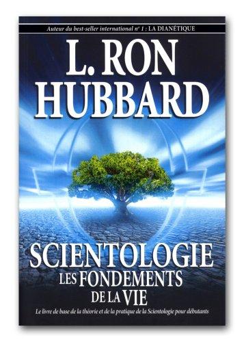 Les fondements de la vie par L.Ron Hubbard