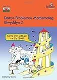 Datrys Problemau Mathemateg - Blwyddyn 3