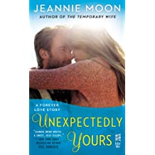 Unexpectedly Yours (A Forever Love Story Book 2)