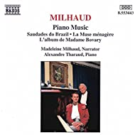 Milhaud: Saudades Do Brazil / La Muse Menagere / L'Album De Madame Bovary