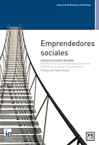 Emprendedores sociales (colección IE Business Publishing)