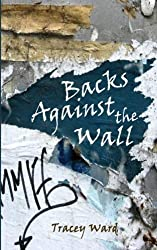 Backs Against the Wall (Survival) (Volume 2) by Tracey Ward (2014-02-25)