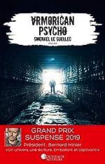Armorican Psycho - Gagnant Prix du suspense Psychologique 2019 de Gwenael Le guellec