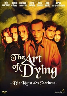 The Art of Dying - Die Kunst des Sterbens