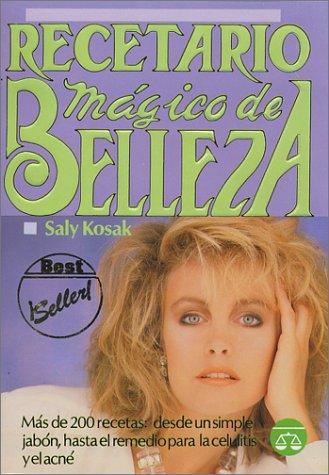 Recetario Magico De Belleza/Recipe for Beauty
