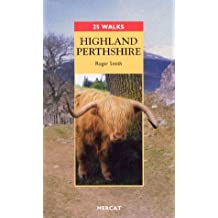 Highland Perthshire (25 Walks)