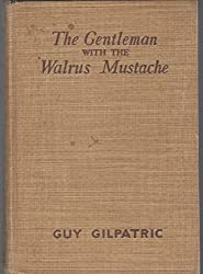 The gentleman with the walrus mustache,
