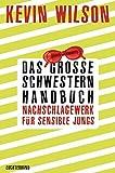 Das Große-Schwestern-Handbuch: Nachschlagewerk für sensible Jungs: Stories