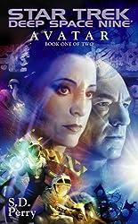 Avatar Book One: Star Trek Deep Space Nine (Star Trek: Deep Space Nine)