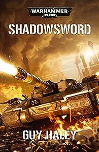 Shadowsword par Guy Haley