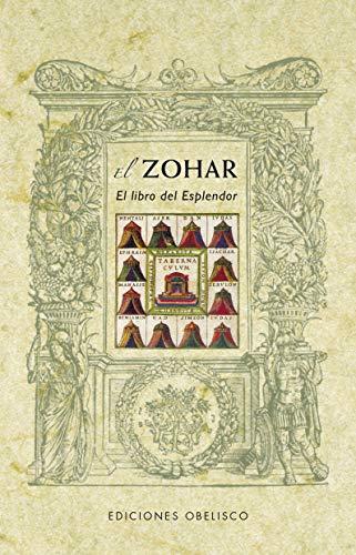 El Zohar: el libro del esplendor (CÁBALA Y JUDAISMO) por ANONIMO