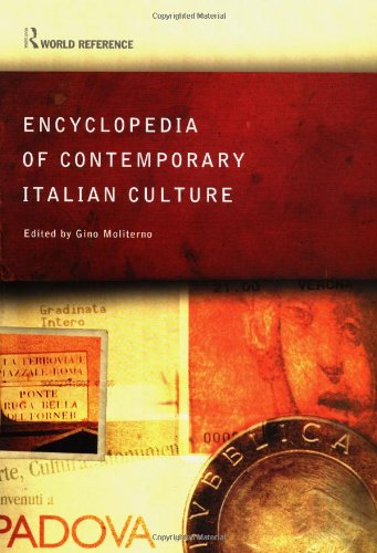 Encyclopedia of Contemporary Italian Culture (Encyclopedias of Contemporary Culture)