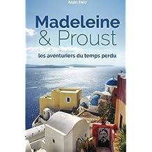 Madeleine et Proust