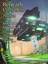 Beneath Ceaseless Skies Issue #142, Special Double-Issue for BCS Science-Fantasy Month 2