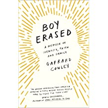 Boy Erased: A Memoir of Identity, Faith and Family (English Edition)