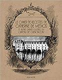 Le Cahier de recettes de Catherine de Médicis - Et autres dames illustres du château de Chenonceau