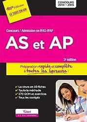 Concours AS et AP (Aide-soignant et Auxiliaire de puériculture) - Préparation rapide et complète à toutes les épreuves - Concours 2015