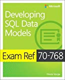 #4: Exam Ref 70-768 Developing SQL Data Models