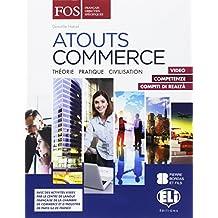 Atouts commerce. Per gli Ist. tecnici e professionali. Con e-book. Con espansione online
