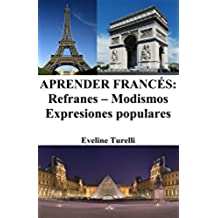 Aprender Francés: Refranes ‒ Modismos ‒ Expresiones populares