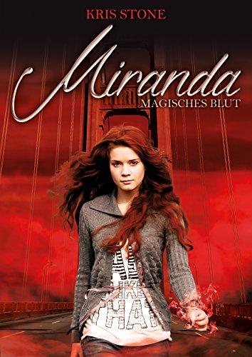 Miranda: magisches Blut (Die Hexen von San Francisco 2) - Harmonie Blättern