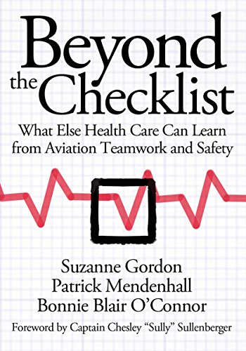 Beyond the Checklist: What Else Health Care Can Learn from Aviation Teamwork and Safety (The Culture and Politics of Health Care Work) (English Edition)