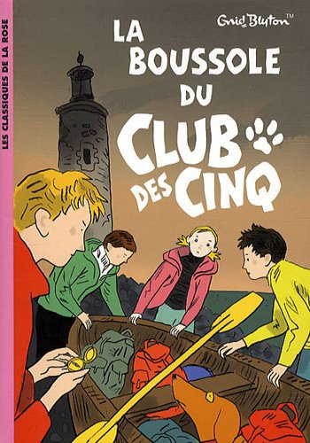 La boussole du club des cinq (Bibliothèque Rose)
