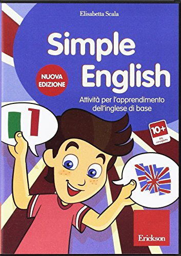 Simple English. Attivit per l'apprendimento dell'inglese di base. CD-ROM
