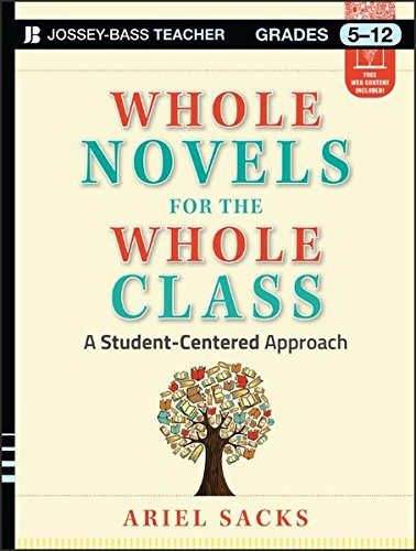 Whole Novels for the Whole Class: A Student-Centered Approach (Jossey-Bass Teacher) High-school-lehrplan