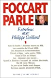 Foccart parle: Entretiens avec Philippe Gaillard (French Edition) by Jacques Foccart (1995-05-03)